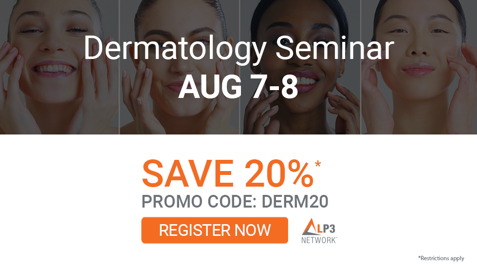 LP3 Network Personalized Dermatology Seminar August 7 to 8, 2021. Save 20%